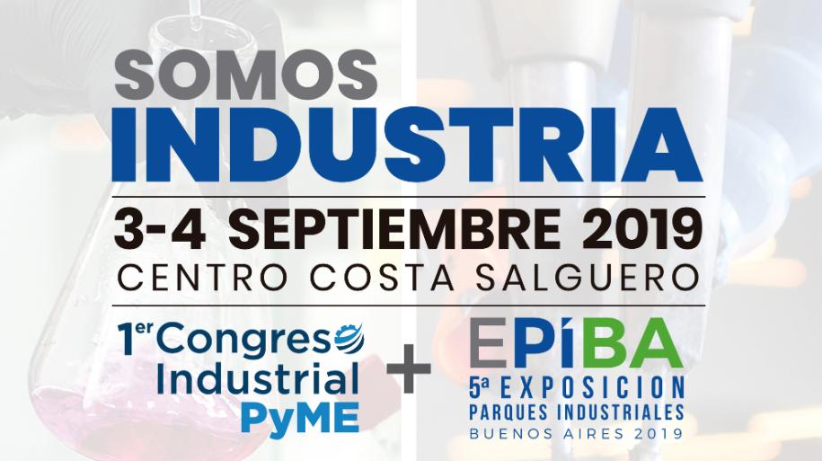 El Primer Congreso Industrial PyME en septiembre 2019